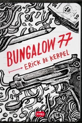 Bungalow 77  by  Erick De Kerpel