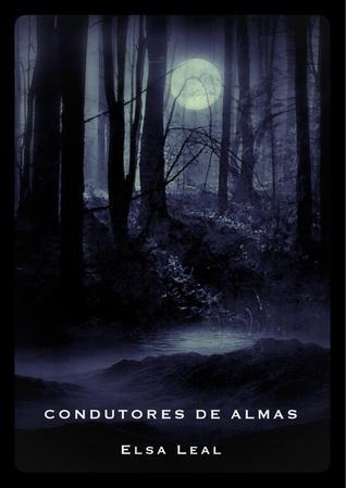 Condutores de Almas  by  Elsa Leal
