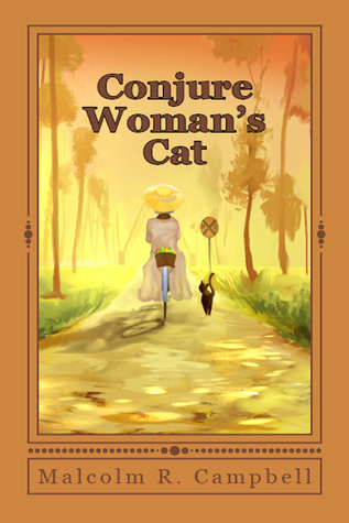 Conjure Womans Cat Malcolm R. Campbell