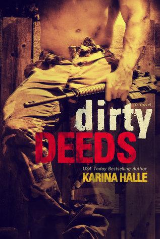 Dirty Deeds Karina Halle