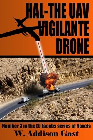 Hal-The Vigilante UAV Drone  by  W. Addison Gast