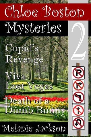 A Chloe Boston Love Bundle (books 5-7 in The Chloe Boston Mystery Series)  by  Melanie Jackson