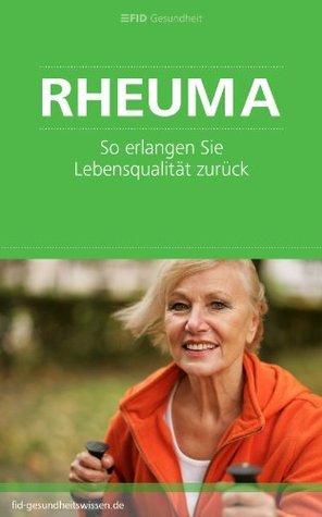 Rheuma - So erlangen Sie Lebensqualität zurück  by  Martina Hahn-Hübner