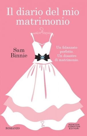 Il diario del mio matrimonio Sam Binnie