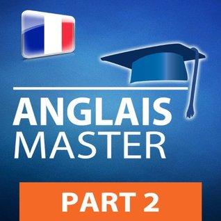 ANGLAIS MASTER, 2ème partie (33002) (Série Lire et Écouter - ANGLAIS MASTER)  by  PROLOG Editorial