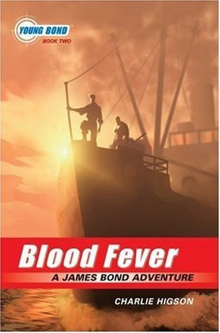 Blood Fever (The Young Bond Series, Book Two) Charlie Higson