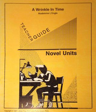 A Wrinkle in Time: Teacher Guide Anne Troy