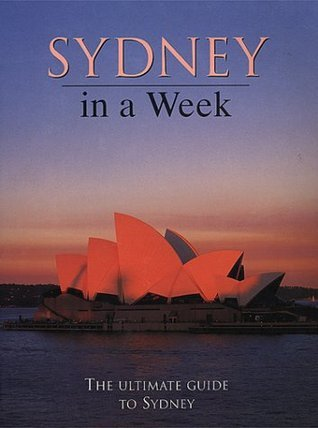 Sydney In A Week  by  Wendy   Moore