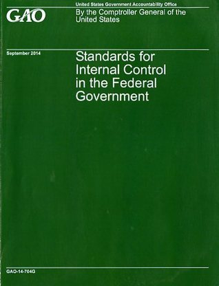 Standards for Internal Control in the Federal Government U.S. Government Accountability Office