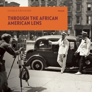 Through the African American Lens  by  Rhea Combs