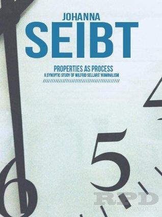 Properties as Processes Johanna Seibt
