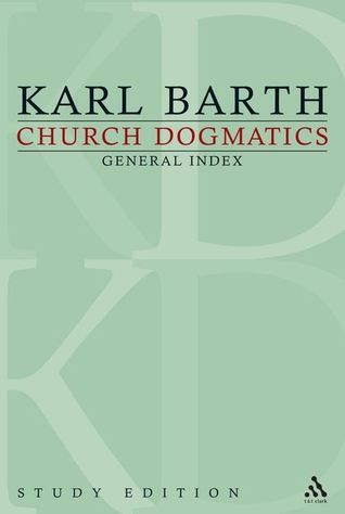 Church Dogmatics: General Index (Study Edition #31)  by  Karl Barth