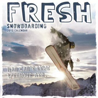 Fresh Snowboarding 2013 Wall  by  NOT A BOOK