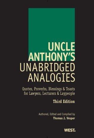 Uncle Anthonys Unabridged Analogies, Third Edition Thomas J. Vesper