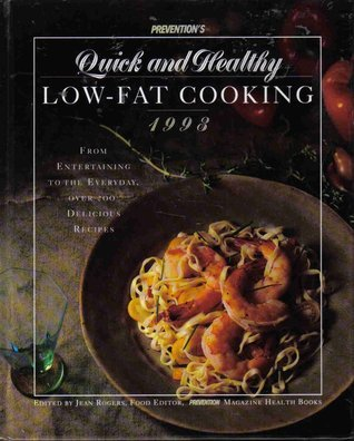 Prevention Quick Healthy Low-Fat Cooking Jean Rogers