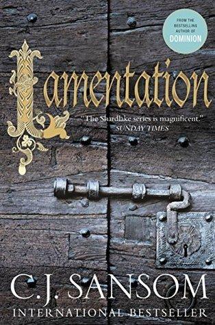 Lamentation: A Shardlake Novel (Matthew Shardlake series)  by  C.J. Sansom