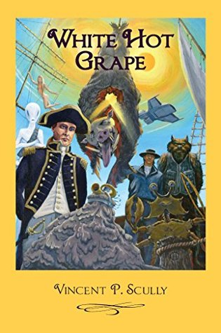 White Hot Grape (Wychams World Book 2)  by  Vincent Scully