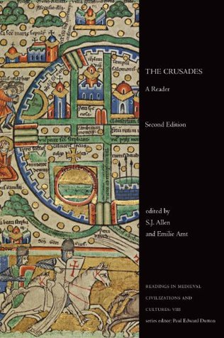 The Crusades: A Reader, Second Edition  by  S J Allen