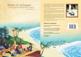 Before Its All Forgotten  by  Shivahari Sellamuttu