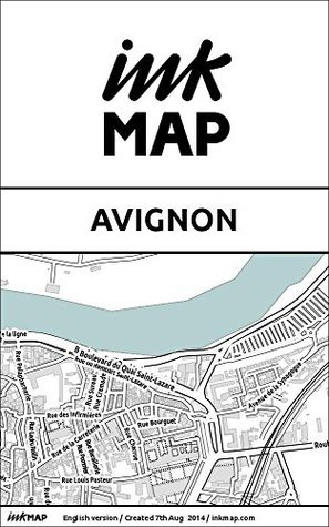 Avignon Inkmap - maps for eReaders, sightseeing, museums, going out, hotels  by  Verlag Inkmap
