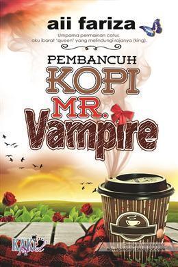 Pembancuh Kopi Mr. Vampire Aii Fariza