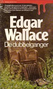 De Dubbelganger  by  Edgar Wallace