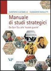 Manuale di studi strategici. Da Sun Tzu alle «nuove guerre»  by  Giampiero Giacomello
