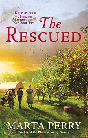 The Rescued: Keepers of the Promise, Book Two Marta Perry