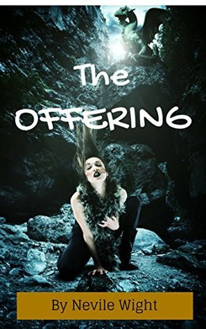 The Offering  by  Nevile Wight