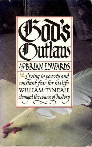 Gods Outlaw  by  Brian H. Edwards