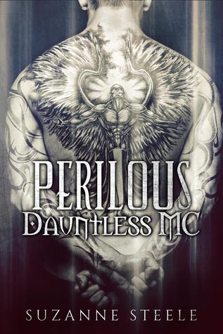 Perilous (Dauntless MC # 2) Suzanne Steele
