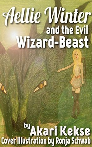Aellie Winter and the Evil Wizard-Beast  by  Akari Kekse