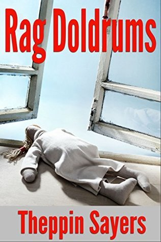 Rag Doldrums  by  Theppin Sayers