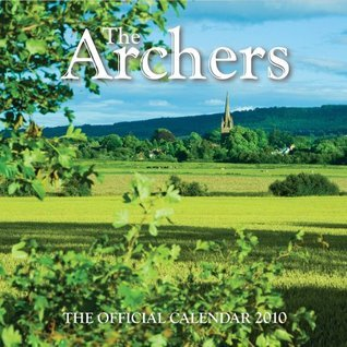 THE ARCHERS 2010 CALENDAR (Calendar 2010)  by  NOT A BOOK