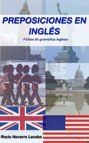 Preposiciones en inglés  by  Rocío Navarro Lacoba