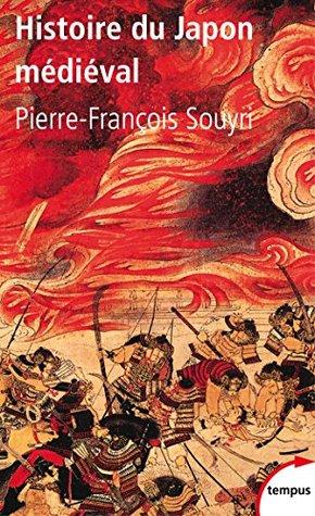 Histoire du Japon médiéval  by  Pierre-François Souyri