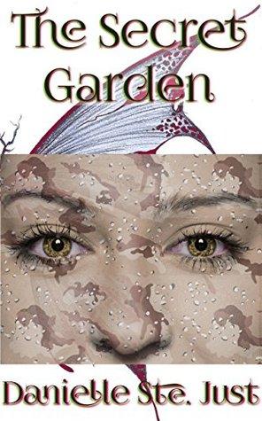 The Secret Garden Danielle Ste. Just