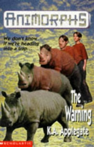 The Warning (Animorphs #16) Katherine Applegate