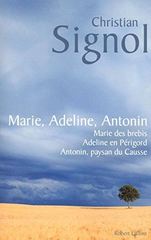 Marie, Adeline, Antonin Christian Signol