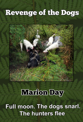 Revenge of the Dogs  by  Marion Day