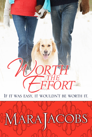 Worth The Effort (The Worth Series #4)  by  Mara Jacobs
