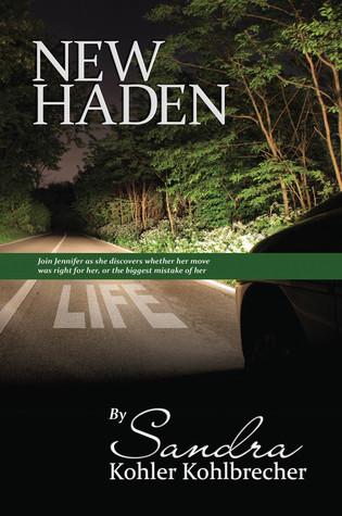 New Haden  by  Sandra Kohler Kohlbrecher