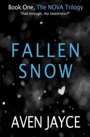 Fallen Snow (NOVA, #1) Aven Jayce
