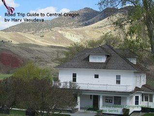 Road Trip Guide to Central Oregon ((Almost) Comprehensive Travel Series Book 2)  by  Mary Vasudeva