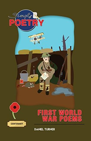 Simply poetry, First World War poems Daniel Turner