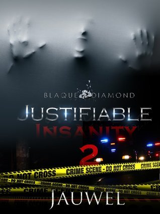 Justifiable Insanity 2  by  Jauwel