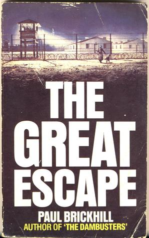 Great Escape  by  Paul Brickhill
