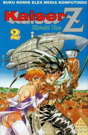 Kaiser Z Vol. 2  by  Hiroshi Uno