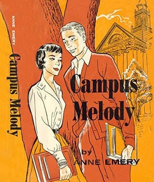 Campus Melody (Sally Burnaby Series)  by  Anne Emery