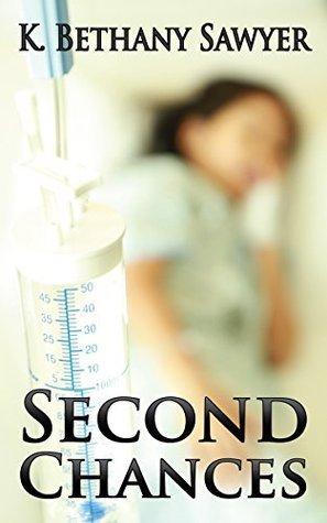 Second Chances K. Bethany Sawyer